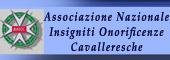 ONORIFICENZA CAVALLERESCA,Insigniti onorificenze cavalleresche,CAVALIERI,CAVALIERE,ONORIFICENZE CAVALLERESCHE